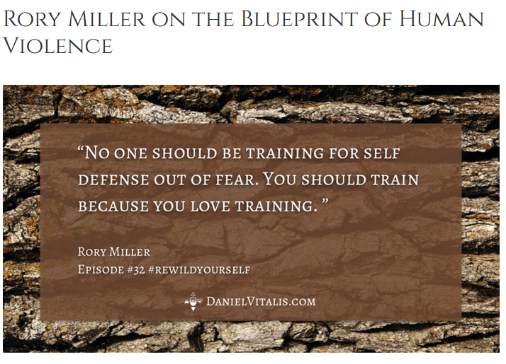 Rorry Miller on human violence podcast