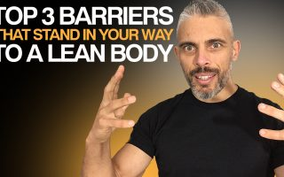 Top 3 barriers to a lean body